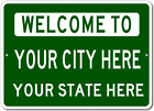 Custom-made Welcome To CITY STATE Aluminum Sign