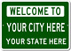 Custom-made Welcome To CITY STAT...
