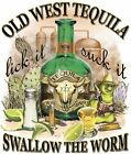 Old West Tequila Drinking Shirt Lick It Suck It Swallow The Worm *DISCONTINUED*