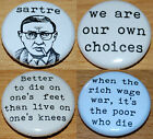 JEAN PAUL SARTRE Button Badge 25mm / 1 inch FRENCH PHILOSOPHER QUOTES