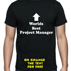 PERSONALISED WORLDS BEST PROJECT MANAGER T SHIRT BIRTHDAY GIFT