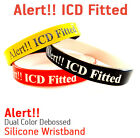 ICD Fitted MEDICAL ALERT SILICONE WRISTBAND / BRACELET HELP