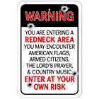 Plastic Sign Warning You Are Entering a Redneck Area Enter at Your Own Risk