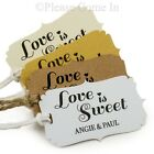 Personalised Mini Love is Sweet Tags Wedding Favour Tags Bridal Shower Tags