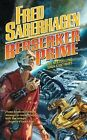 Berserker Prime  by  Fred Saberhagen  (2005, Softcover)