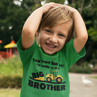 Big Brother Gift for Tractor bulldozer Loving Boys Toddler Infant Kids T-Shirt