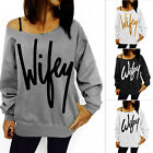 Fashion Wifey Off Shoulder Sweatshirt Jumper Casual Blouse T Shirt Gray Black