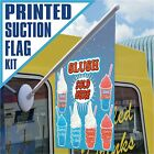 ICE CREAM SLUSH FLAG SUCTION KIT, 3 DESIGNS all Double Sided - VARIOUS DESIGNS