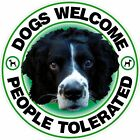 DOGS WELCOME, PEOPLE TOLERATED STICKER POS, PUBS, SHOPS, CAFES, B&Bs