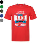 All Men Are Created Equal But Only Real Men Are Born In September T-shirts New