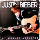My Worlds Acoustic 2011 by Justin Bieber