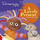 In the Night Garden: A Lovely Present, Andrew Davenport, Used; Good Book
