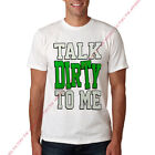 Men TALK DIRTY TO ME White T-Shirt funny humor hip hop rap jason derulo 2 chain