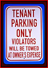 Tenant Parking Only Violators Will Be Towed 12X18 Aluminum Street Sign US Made