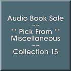 Audio Book Sale: Miscellaneous (15) - Pick what you want to save