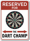 Dart Champ Parking Sign, Dart Board Sign, Gift for Dart Champ ENSA1002520