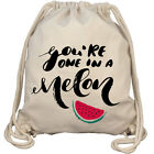 You're One In A Melon Happy Melone Fruit Gym Bag Turnbeutel Rucksack Fun Bio