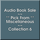 Audio Book Sale: Miscellaneous (6) - Pick what you want to save