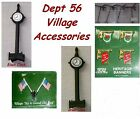 Dept 56 Village Accessories  Flags, Antennas, Clocks -  Many Choices