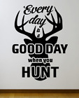 """Hunting Quote WALL ART VINYL DECAL LARGE 22x36"""" Choice of Color"""