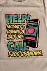 HELP! mommy's having bad day funny t-shirt tees boy girl clothes graphic novelty