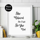 She believed she could so she did wall Print wording Picture Quote  black white