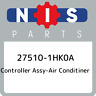 27510-1HK0A Nissan Controller assy-air conditiner 275101HK0A, New Genuine OEM Pa