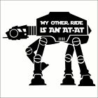 Star Wars - My Other Ride Is An AT-AT Decal / Sticker -Choose Size $3.99 USD on eBay