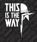 Star Wars The Mandalorian This is the way car truck vinyl decal sticker boba $4.99 USD on eBay