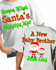 Guess What Santa's brining Me Big Brother Christmas Shirt announcement xmas baby