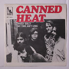 CANNED HEAT: Wooly Bully / My Time Ain't Long 45 (Sweden, centre intact, PS, cl