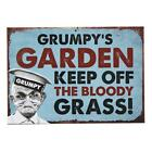 Metal Sign/Plaque ~ GRUMP'YS GARDEN ~ KEEP OFF THE BLOODY GRASS!