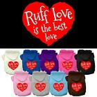 Ruff Love Screen Print Valentines Day Dog Hoodie Puppy Designer Funny Clothes