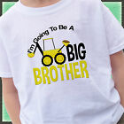 CONSTRUCTION DIGGER I'M GOING TO BE A BIG BROTHER SHIRT PERSONALIZED BACKHOE