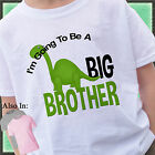 DINOSAUR I'M GOING TO BE A BIG BROTHER SHIRT PERSONALIZED GREEN DINO TSHIRT