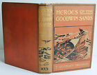 1904 HEROES OF THE GOODWIN SANDS Thomas Stanley Treanor Religious Tract Society