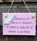 beautiful SOMEONE WE LOVE IS IN HEAVEN angel  feather plaque perfect gift
