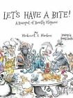 LET'S HAVE A BITE! A Banquet of Beastly Rhymes by Robert L. Forbes HARDCOVER