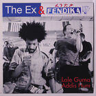 EX & FENDIKA: Lale Guma / Addis Hum 45 (PS, small spindle hole) Rock & Pop
