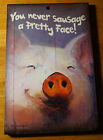 YOU NEVER SAUSAGE A PRETTY FACE PIG Rustic Country Kitchen Sign Home Decor NEW