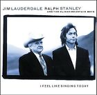 I Feel Like Singing Today Lauderdale, Stanley, Clinch Mountain Boys Audio CD