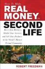 Textbooks Education - How To Make Real Money In Second Life Boost Your Business Market Your Service