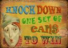 KNOCK EM DOWN   VINTAGE STYLE FUNFAIR CIRCUS METAL SIGN : 3 SIZES TO CHOOSE