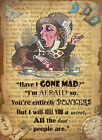 ALICE IN WONDERLAND: I'M BONKERS :  METAL SIGN: 3 SIZES TO CHOOSE FROM