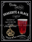 SNAKEBITE & BLACK  RETRO PUB,BAR,CLUB,  ,METAL SIGN :3 SIZES TO CHOOSE FROM