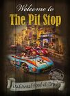 THE PIT STOP   VINTAGE STYLE  METAL PUB  SIGN  :3 SIZES  TO CHOOSE FROM
