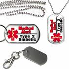 Medical Alert Type 2 Diabetic Dog Tag Clip on Key Chain or Necklace on Chain