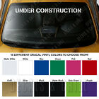 UNDER CONSTRUCTION Windshield Banner Long Lasting Premium Decal Sticker 40