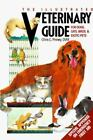 The Illustrated Veterinary Guide for Dogs, Cats, Birds, & Exotic Pets Pinney, C