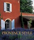 Provence Style: The Art of Home Ribbon Duck, Noelle Hardcover